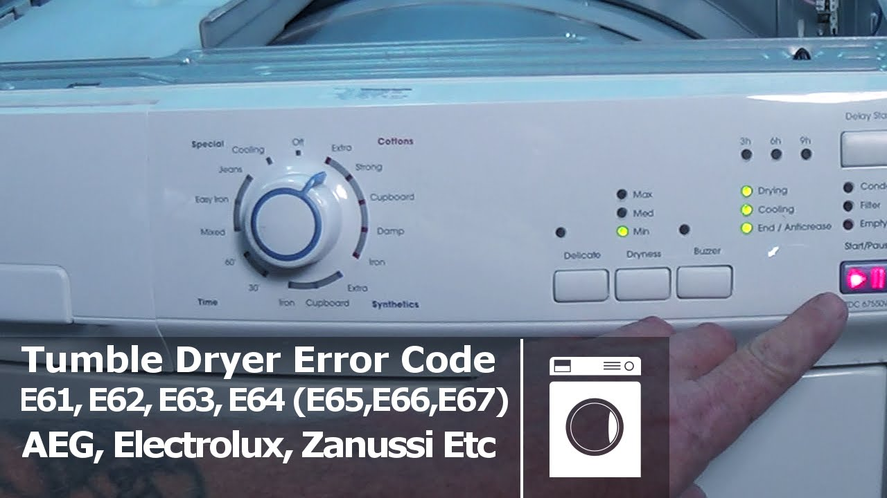 Tumble Dryer Error Codes E61 E62 E63 E64 E65 E66 E67