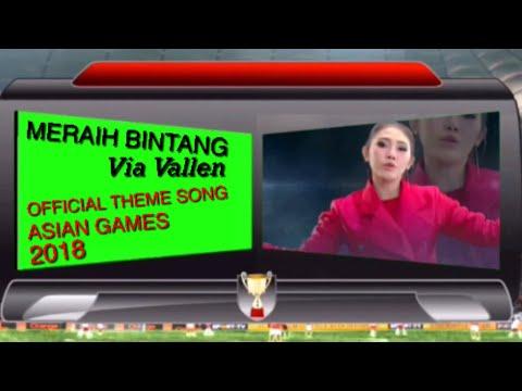 Via Vallen-Meraih Bintang-OFFICIAL SONG ASIAN GAMES 2018 LIRIK MUSIK GREEN SCREEN