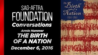 Conversations with Armie Hammer of THE BIRTH OF A NATION