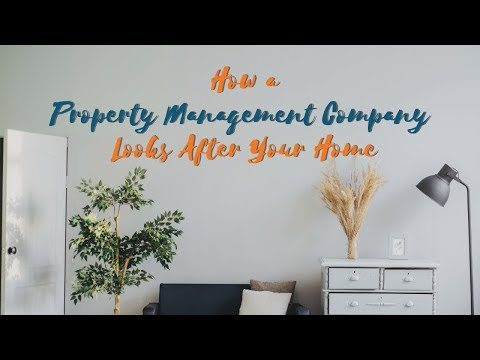 How Coral Springs Property Management Company Looks After Your Home