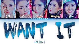 [CORRECT PART] ITZY (있지) - 'WANT IT?' Color Coded Lyrics/가사 [Han|Rom|Eng]