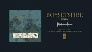 """Boysetsfire """"Requiem"""""""