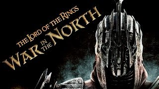 The Lord Of The Ring - War Of The North - Властелин Колец - Война на Севере - Let's Play Gameplay