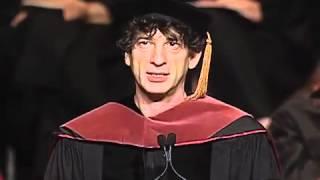 Repeat youtube video Neil Gaiman 2012 Commencement Speech