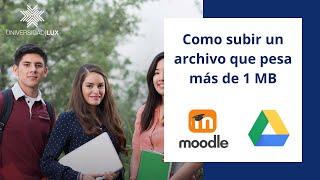 Como subir archivos que pesan más de 1 Mega a Plataforma Educativa (Moodle)