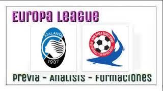 ATALANTA VS  HAPOEL HAIFA  - Europa League - Previa del partido y pronostico