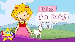[Greeting] Hello, I'm Heidi - Exciting song - Sing along