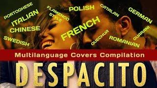 Despacito - Multi Language Cover version (10 Languages) 2018 NEW VERSION!!