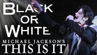 Michael Jackson / Black or White - This Is It 2009