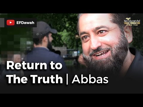 Return To The Truth || Abbas