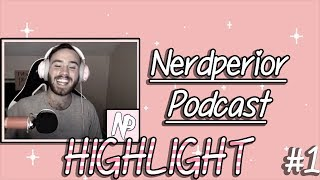 NERDPERIOR PODCAST HIGHLIGHT: Intro, Inspiration, TheSmithplays and stories :)