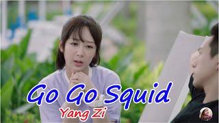 Go Go Squid Actress Images - Yang Zi - 杨紫 - 亲爱的, 热爱的