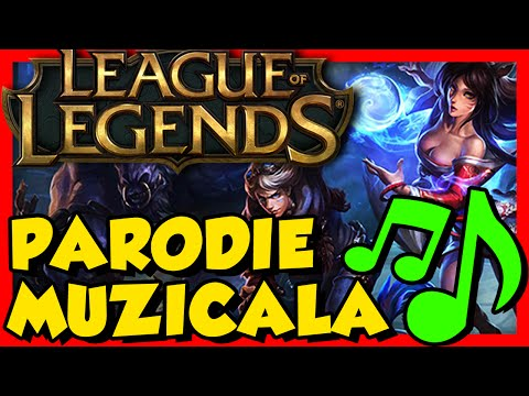 League of Legends   PARODIE MUZICALA