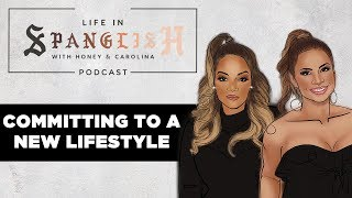 Committing To A New Lifestyle (Teaser) | Life In Spanglish