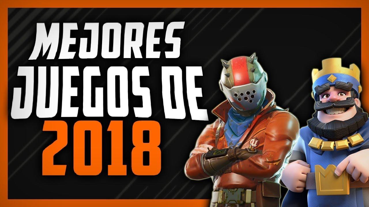 Los Juegos Mas Populares De La Actualidad 2018 Youtube