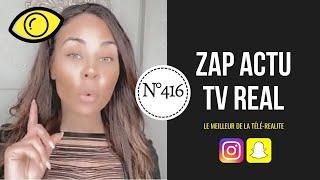 [ ZAP ACTU TV REAL ] N°416 Du 13/04/2020 - Ines CLASH Sarah Fraisou 👊🏼💥