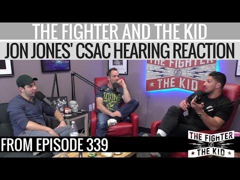 The Fighter and The Kid on Jon Jones' CSAC Hearing