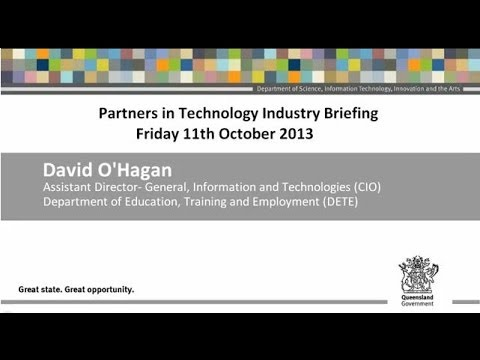 David O'Hagan, CIO, Department of Education and Training (DETE) - Partners in Technology
