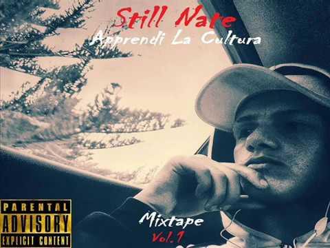 STILL NATE- Beginning Of The Journey- Apprendi La Cultura mixtape vol.1
