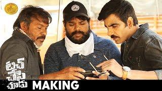Touch Chesi Chudu Movie MAKING   Ravi Teja   Raashi Khanna   Seerat Kapoor  Telugu Movies