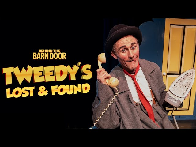 Tweedy's Lost & Found | Official Trailer | Barn Theatre
