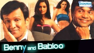 Benny and Babloo (2010) - Rajpal Yadav - Kay Kay Menon - Riya Sen - Hindi Full Movie