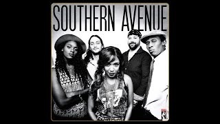 Southern Avenue: Don't Give Up