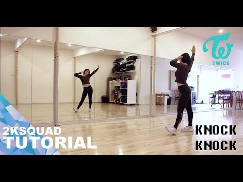 [TUTORIAL] TWICE(트와이스) - KNOCK KNOCK | Dance Tutorial By 2KSQUAD