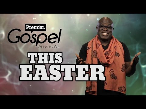 This Easter with Premier Gospel - Music for Life