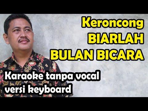 Keroncong Biarlah Bulan Bicara Karaoke - Broery Marantika (keyboard)