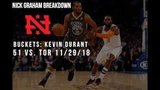 b9af1e432384 Buckets feat. Kevin Durant- 51 points vs TOR 11 29 - Nick Graham