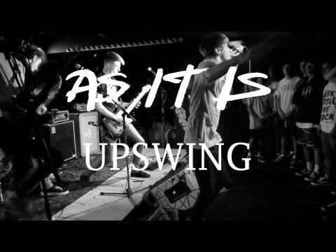 AS IT IS - Upswing [Music Video]