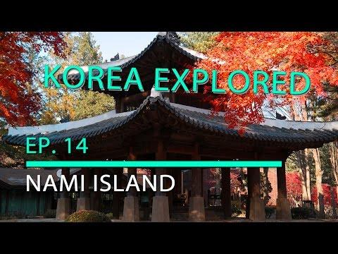Korea Explored -- Ep. 14 Nami Island