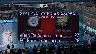 LIGA LOTERIAS ASOBAL J25 ABANCA Ademar León - FC Barcelona Lassa 27 - 28