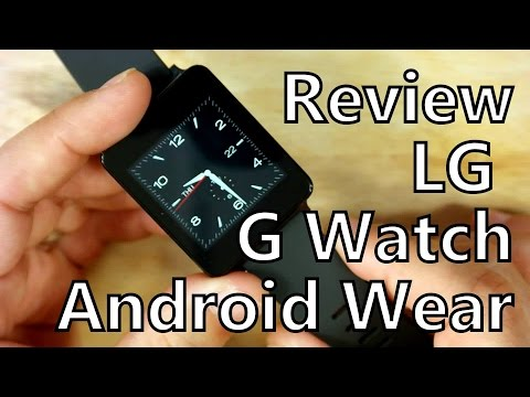 Smartwatch Review: LG G Watch Running Android Wear 5.0 Lollipop