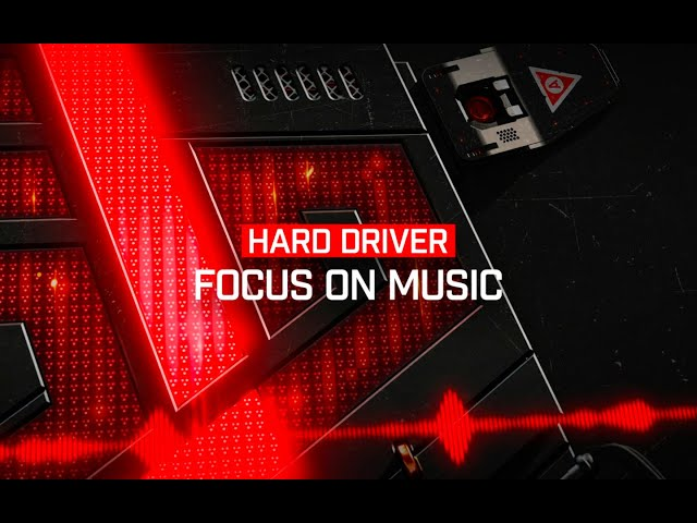 Hard Driver - Focus On Music | Official Video
