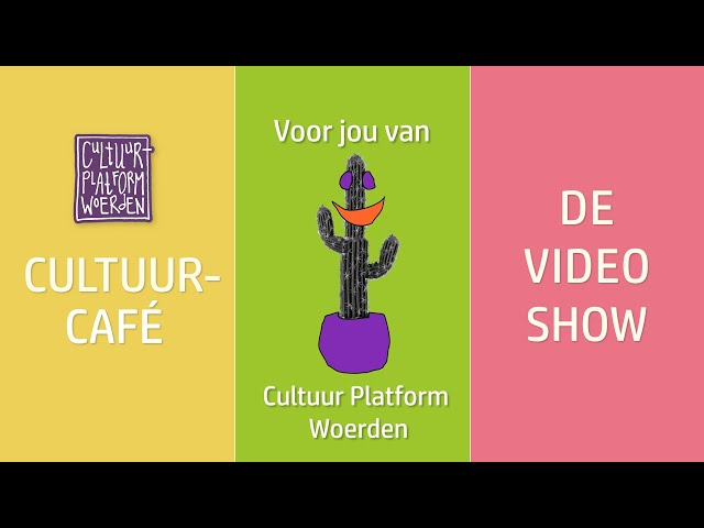 afl. 9 -  week 14 - Cultuurprikkel - CULTUURCAFÉ - DE VIDEO SHOW