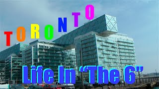 TORONTO - Life In The 6 (Summer 2016)