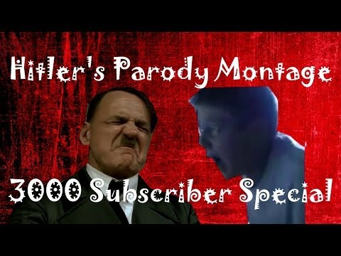Hitler's Parody Montage #3 (3000 Subscriber Special)