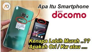 WAJIB Tau.!! Apa Itu HP DOCOMO, kok MURAH? Apakah KW | You Must Know About DOCOMO Smartphone.