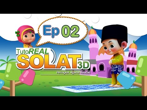 Tutoreal Solat 3D | Episod 2 | Iman & Sara