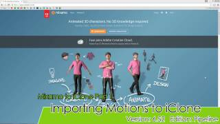 iClone 6.5 Tutorial - Mixamo to iClone Part 1: Importing Motions to iClone