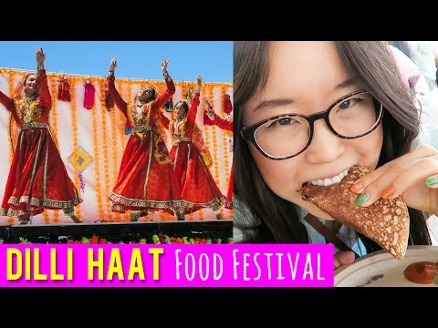 Dilli Haat Food Festival in California