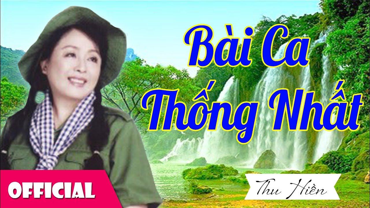 Bài Ca Thống Nhất – NSND Thu Hiền [Official MV]