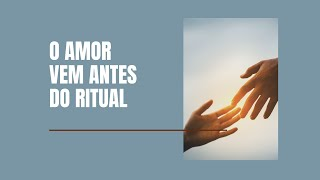 """""""O AMOR VEM ANTES DO RITUAL""""  -  Pr. Thiago Candonga"""