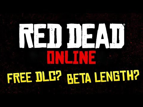 Red Dead Online - Will It Have Free DLC, How Long Will The BETA Be & More (RDR2 Q&A)