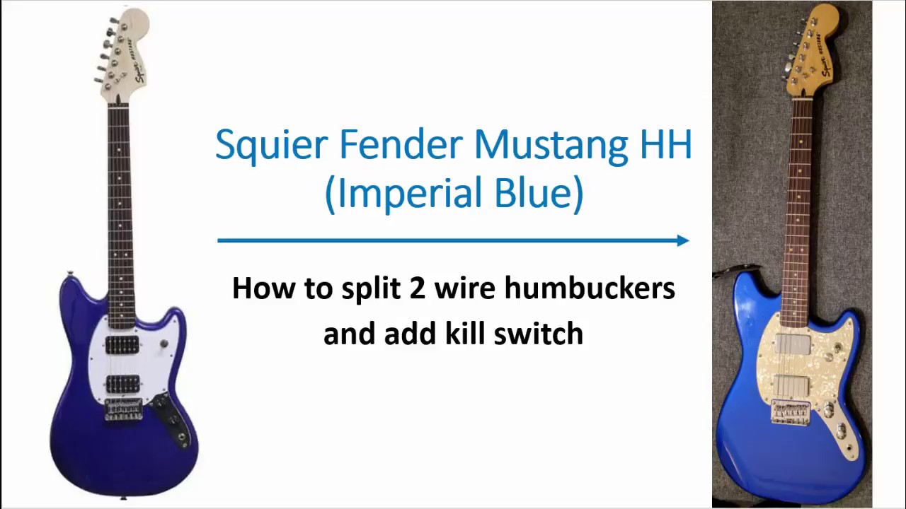 squier bullet mustang 2 wire to 4 wire humbucker to split coil 2wire wiring diagram stratocaster [ 1280 x 720 Pixel ]