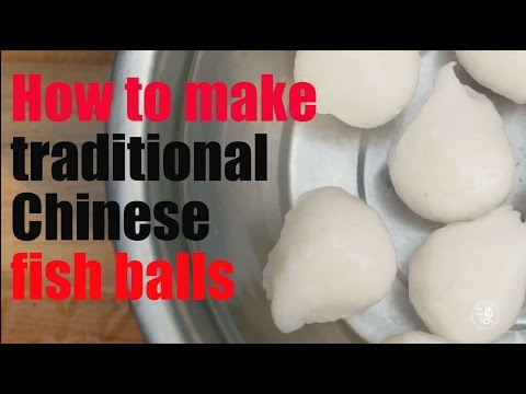 [food] How To Make Traditional Chinese Fish Balls |More China