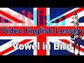 The Vowel /ɜ:/ in Bird | British English Pronunciation