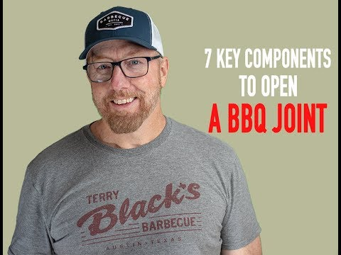 Seven Key Components To Open A BBQ Restaurant